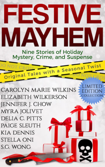 Festive Mayhem: Nine Stories of Holiday Mystery, Crime, and Suspense